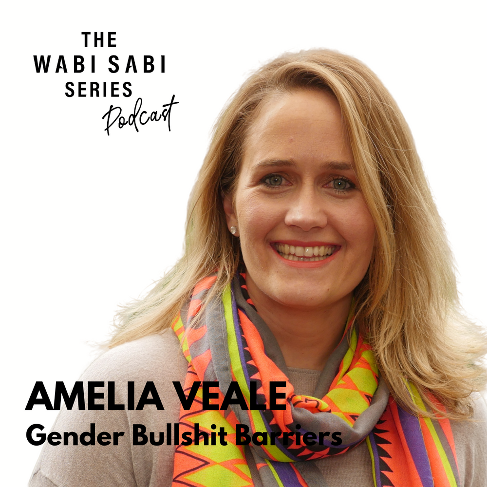 Episode 15: Gender Bullshit Barriers with Amelia Veale