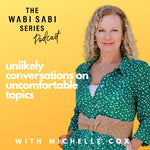 THE WABI SABI SERIES PODCAST - TRAILER!