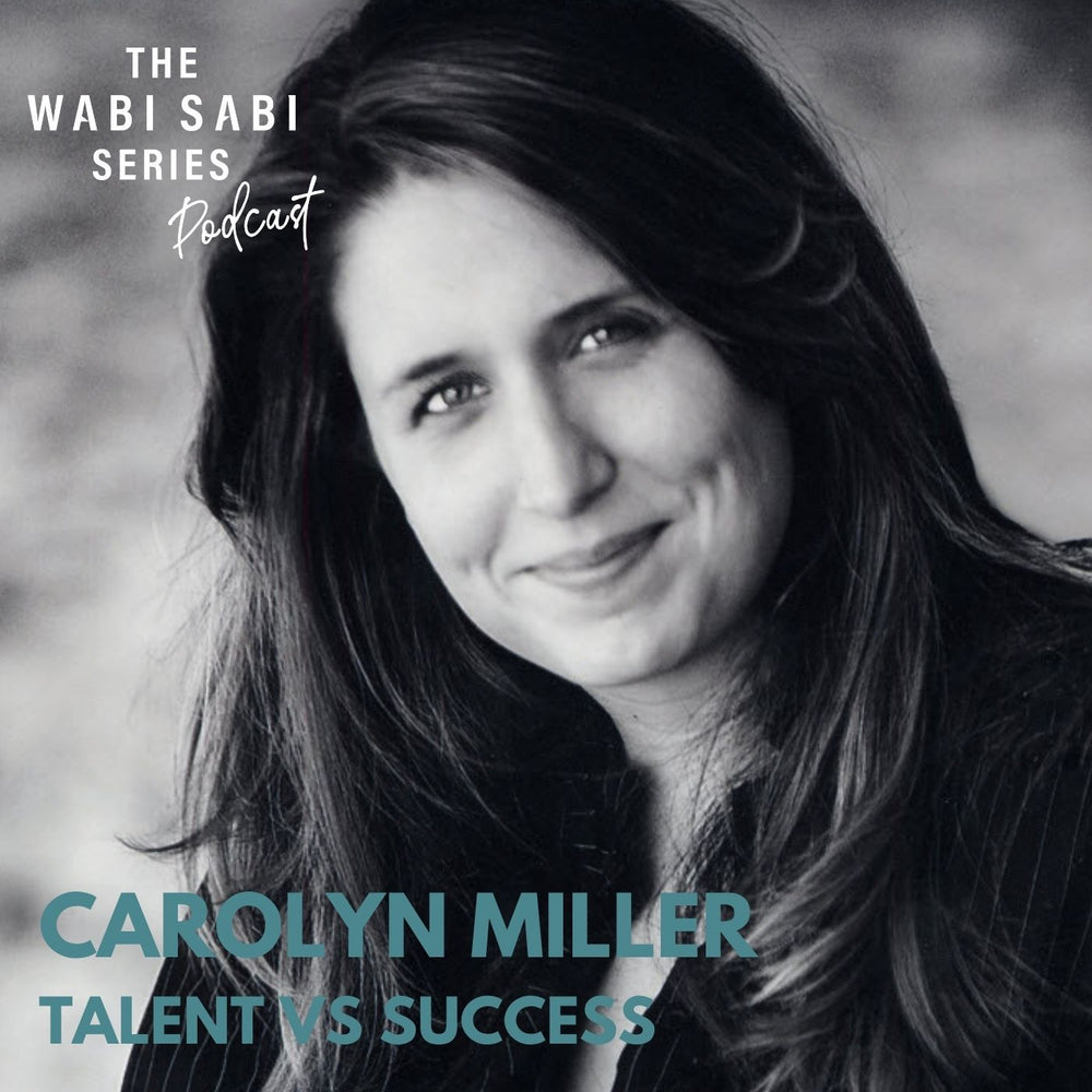 TALENT VS SUCCESS with Carolyn Miller