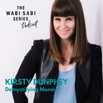 Episode 3: Demystifying Money with Kirsty Dunphey