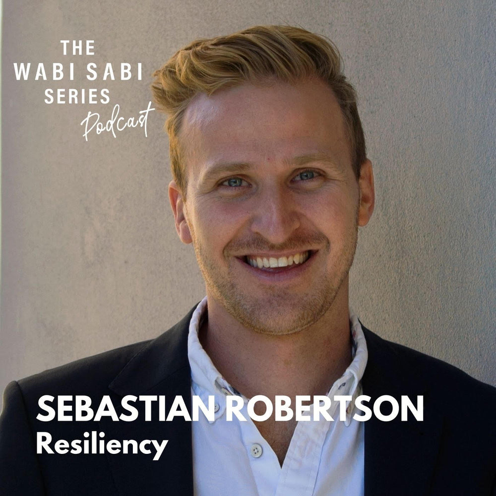 Episode 18: Resilience with Sebastian Robertson