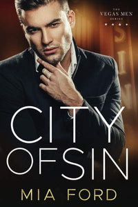 City Of Sin (Vegas Men Series Book 2)