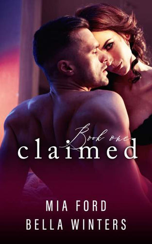 Claimed (Book 1 of 3)