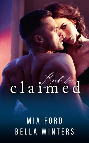 Claimed (Book 2 of 3)