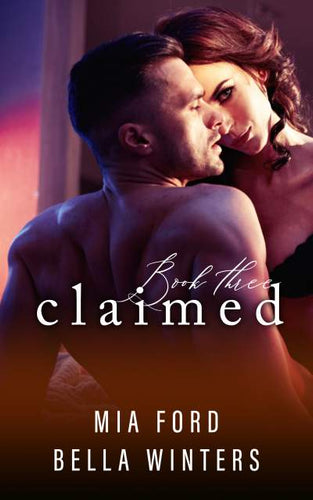 Claimed (Book 3 of 3)