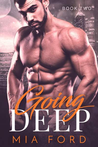 Going Deep (Book 2 of 3)