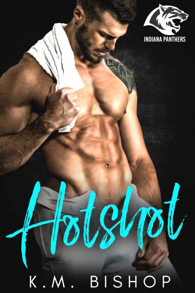 Hotshot (Indiana Panthers Series Book 1)