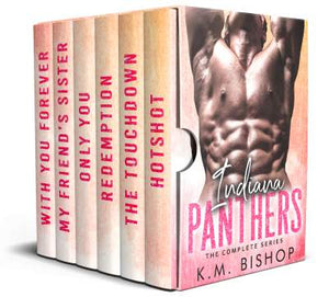 "Indiana Panthers (Complete Series inc. one new full length novel - ""With You Forever"")"