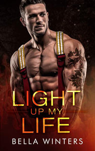 Light Up My Life (Forbidden Heat Series Book 3)