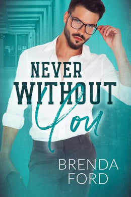Never Without You (Stansford University Book 3)