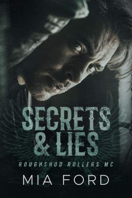 Secrets & Lies (Roughshod Rollers MC Series Book 2)