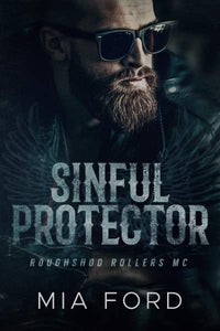 Sinful Protector (Roughshod Rollers MC Series Book 1)