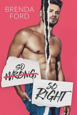 So Wrong, So Right (Stansford University Book 2)