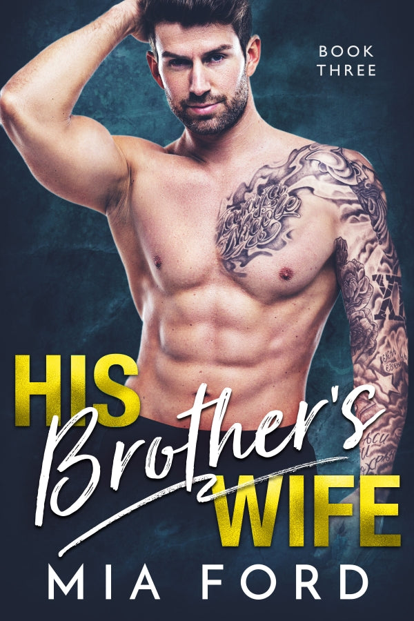 His Brother's Wife (Book 3 of 3)