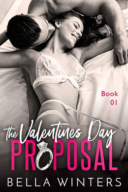 The Valentines Day Proposal (Book 1 of 3)