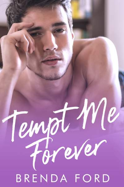 Tempt Me Forever (Smith Brothers Series Book 2)