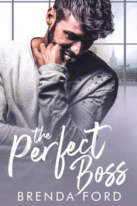 The Perfect Boss (Smith Brothers Series Book 1)