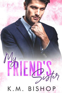 My Friend's Sister (Indiana Panthers Series Book 5)