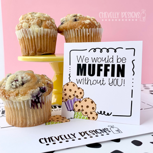 Printable Muffin without You Gift Tags >>>Instant Digital Download<<<