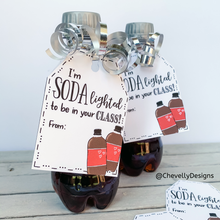 Load image into Gallery viewer, SODAlighted to be in your CLASS Printable Soda Pop Gift Tags for Back to School Gift - Instant Digital Download