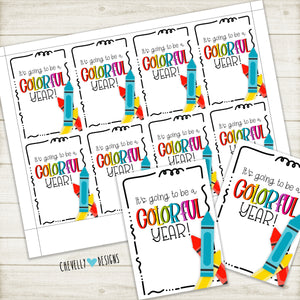 Printable Back to School Gift Tags for Crayons - Colorful Year - Instant Digital Download