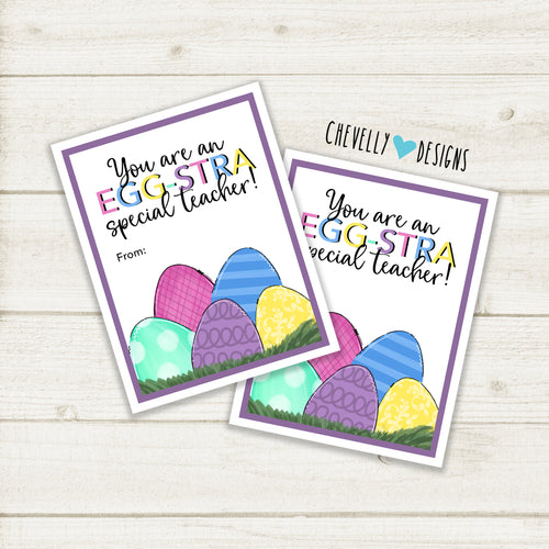 EGGstra Special Teacher - Easter Gift Tags | Printable - Instant Digital File