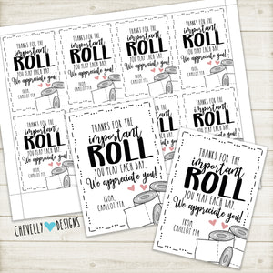 "Personalized ""Thanks for the important ROLL you play"" Toilet Paper Gift Tags ***Printable Digital File***"