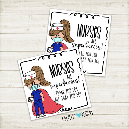 Printable Nurse Appreciation Gift Tags - Nurses are Superheroes | Instant Digital Download