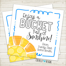 "Load image into Gallery viewer, Personalized ""Bucket full of Sunshine"" Gift Tag ***Printable Digital File***"
