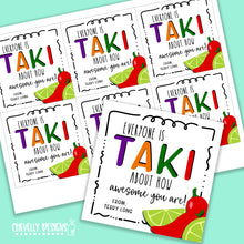 Load image into Gallery viewer, Personalized - Takis Appreciation Gift Tags ***Printable Digital File***