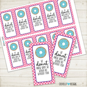 Printable Donut Gift Tags - We DONUT know what we would do without you - Instant Digital Download