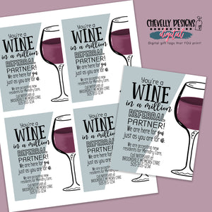 Personalized - Wine in a Million - Business Referral Gift Tags ***Printable Digital File***