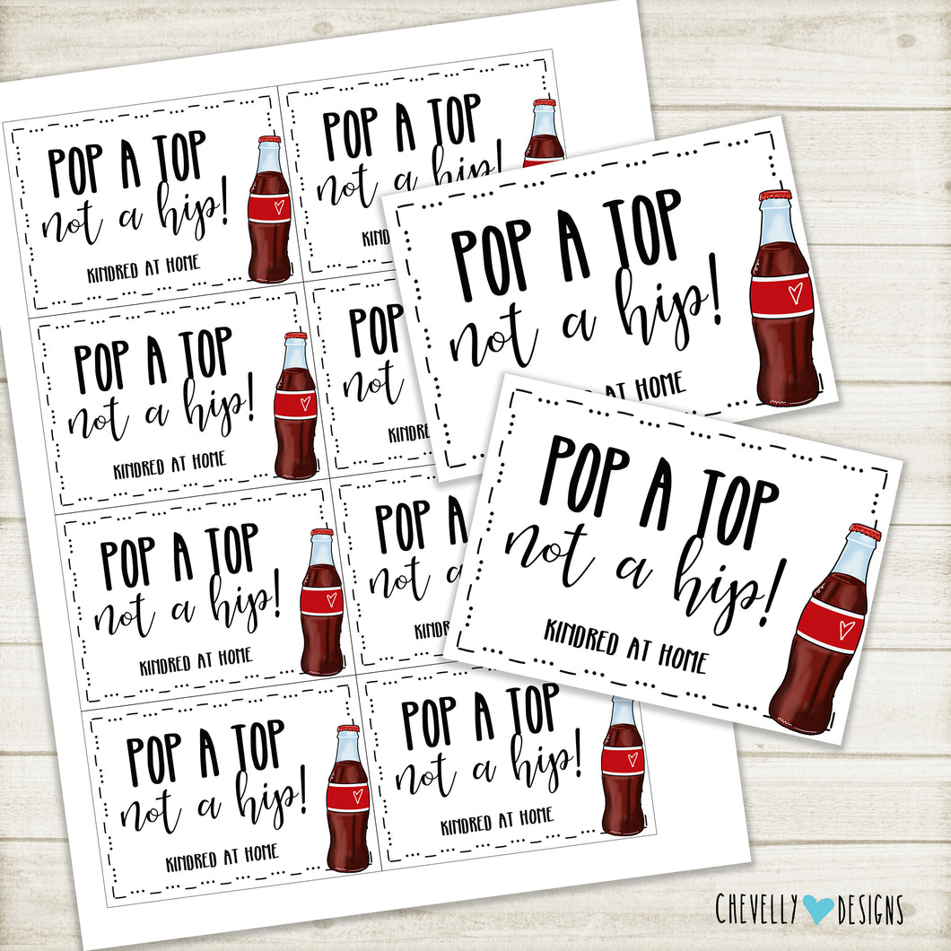 Personalized - Pop a Top not a Hip - Home Health Gift Tags ***Printable Digital File***