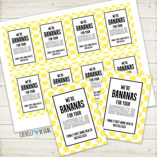Personalized - We're Bananas for your Referrals Gift Tags ***Printable Digital File***