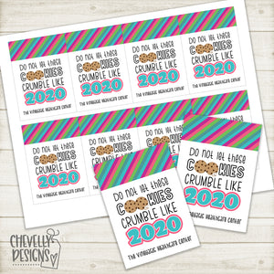 Personalized - Do not let these Cookies Crumble like 2020 - Funny Gift Tags ***Printable Digital File***