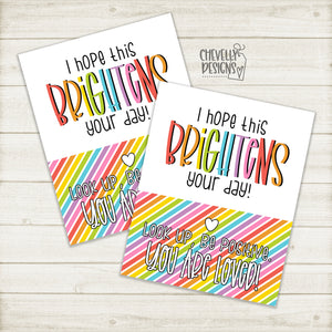 Printable - I Hope This Brightens Your Day - Gift Tags >>>Instant Digital Download<<<