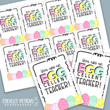 Load image into Gallery viewer, Printable EGG-cellent Teacher Easter Gift Tags >>>Instant Digital Download<<<