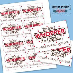 Printable Whopper of a Teacher - Whoppers Gift Tags >>>Instant Digital Download<<<