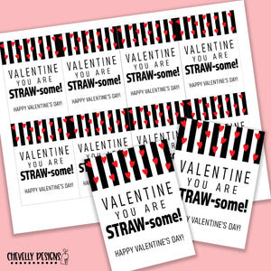 Printable Valentine Cards - You are STRAW-some - Gift Tags >>>Instant Digital Download<<<