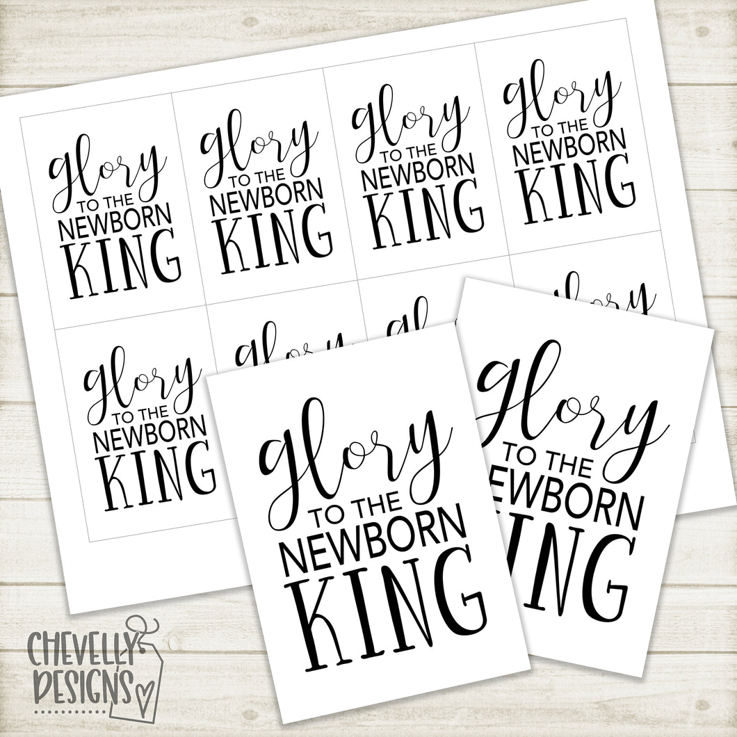 Printable Christmas Gift Tags - Glory to the Newborn King >>>Instant Digital Download<<<
