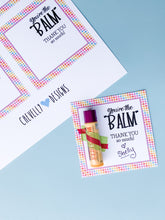 Load image into Gallery viewer, You're the Balm! Thank You Gift Tags | Printable - Instant Digital File