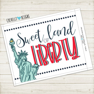"Printable 8x10 ""Sweet Land of Liberty"" Sign 