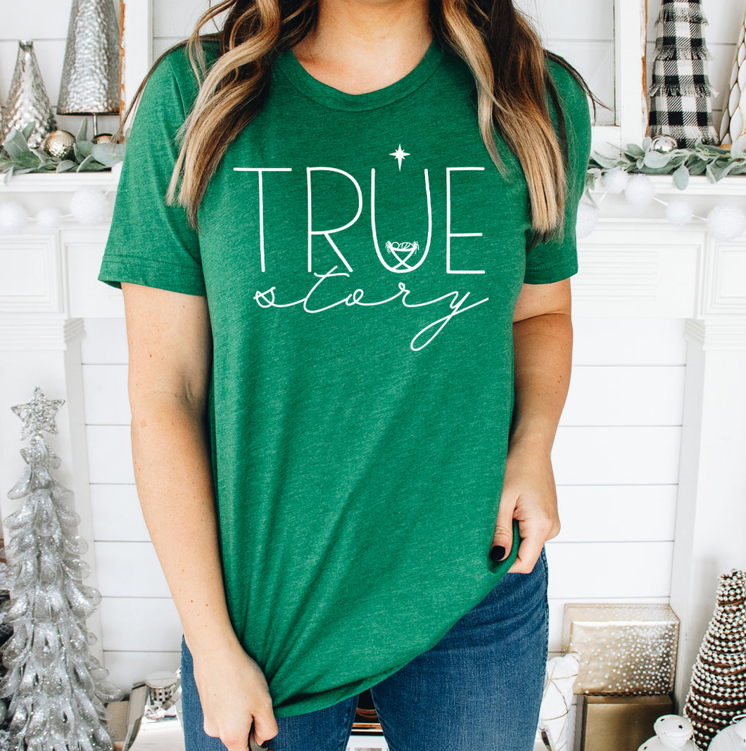 True Story Christmas Shirt in Unisex Sizing - Short Sleeved Tee