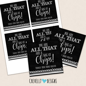 Personalized - All That and a Bag of Chips - Appreciation Gift Tags ***Printable Digital File***