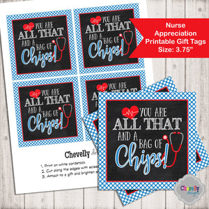 All That and a Bag of Chips -  Appreciation Gift Tag - nurse, doctor | Printable - Instant Digital Download