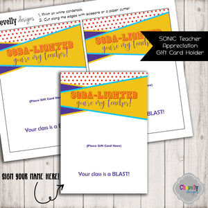 Teacher Appreciation SONIC Gift Card Holder | Printable - Instant Digital File