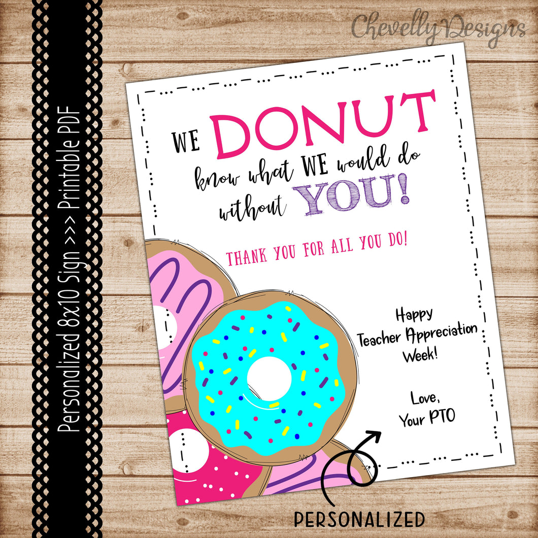Personalized Printable 8x10 DONUT Staff Appreciation Sign - Digital File