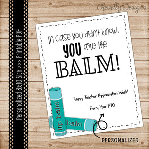 Personalized Printable 8x10 - You're the BALM - Staff Appreciation Break Room Sign - Digital File