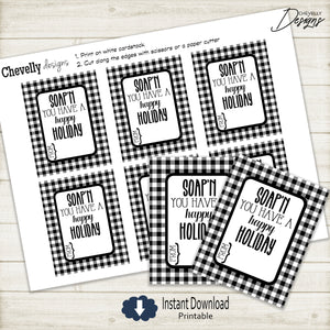 Soap'n You Have a Happy Holiday Gift Tags - Black/White Buffalo Check >>>Instant Digital Download<<<