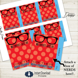 Printable NERD Valentine Cards -  We Should Be Nerds - Red >>>Instant Digital Download<<<